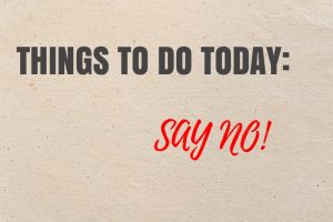 "Why ""NO"" Is A Key To Success?"